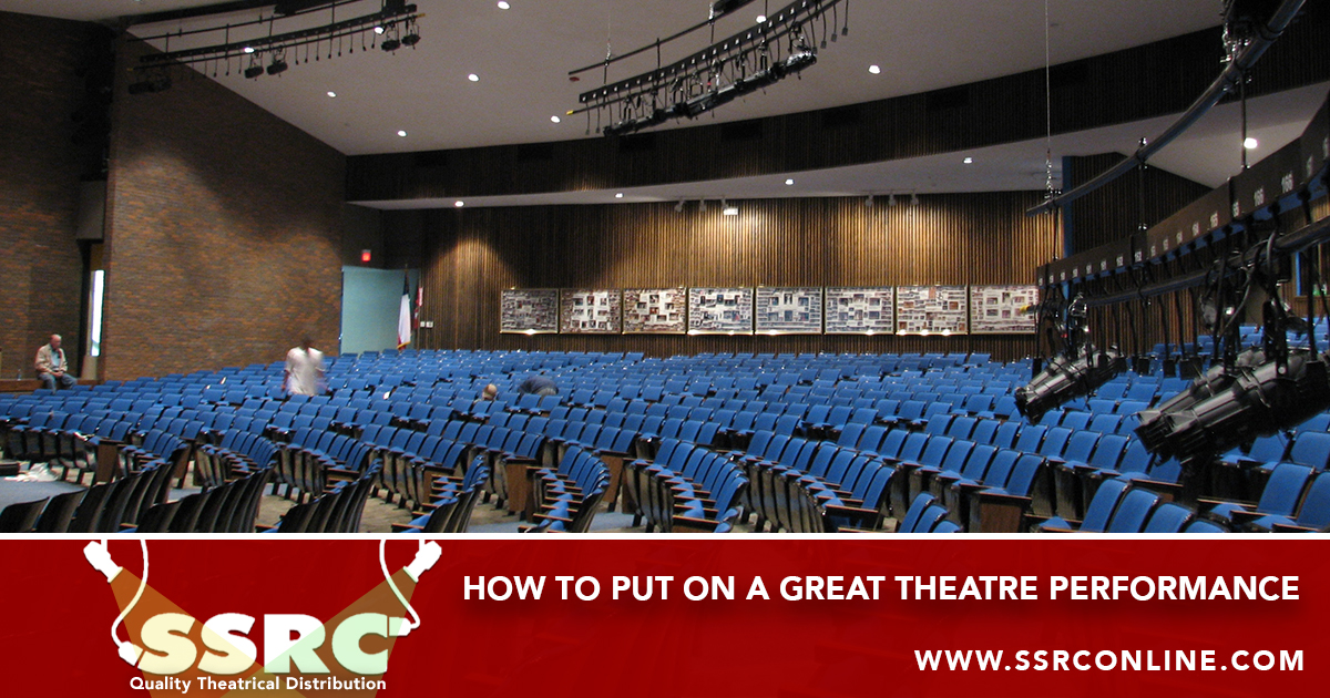 How To Put On A Great Theatre Performance