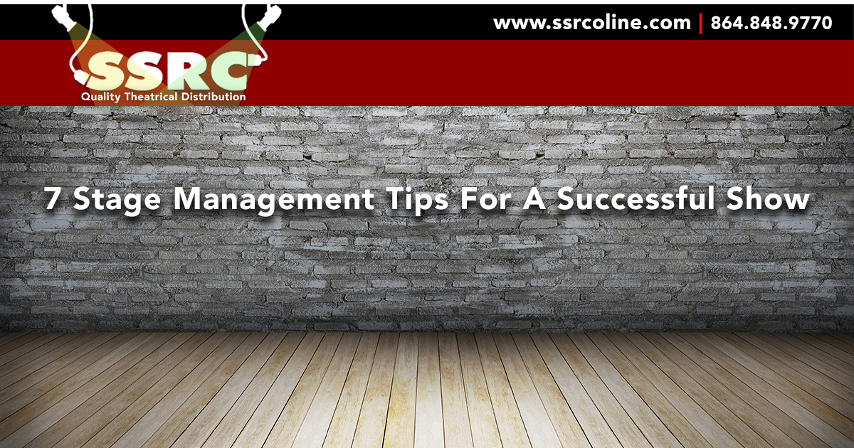 7 Stage Management Tips to Ensure a Successful Production