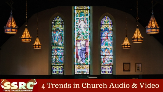 4 Trends in Church Audio & Video