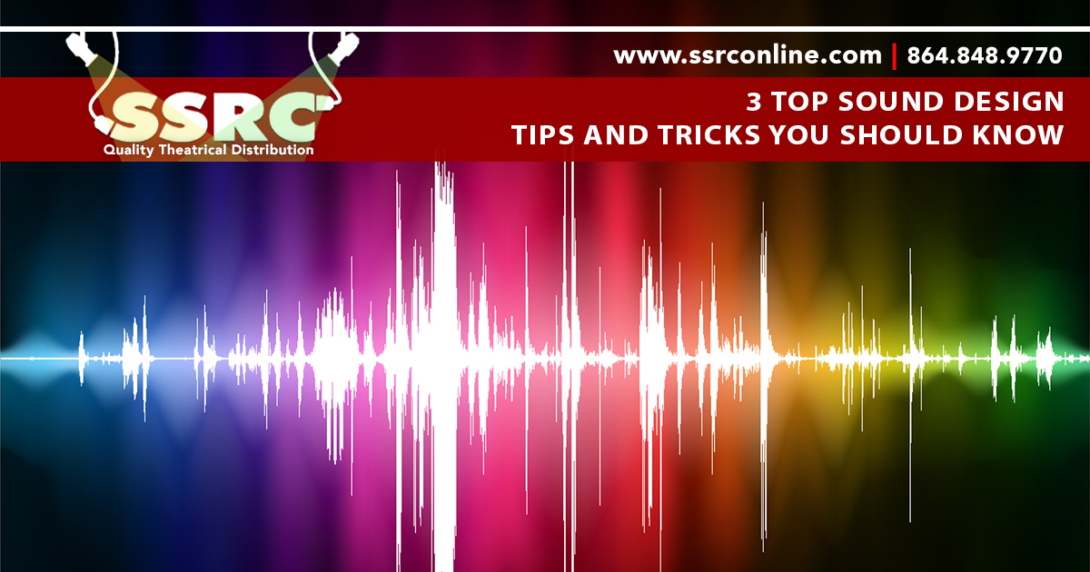 3 Top Sound Design Tips and Tricks You Should Know