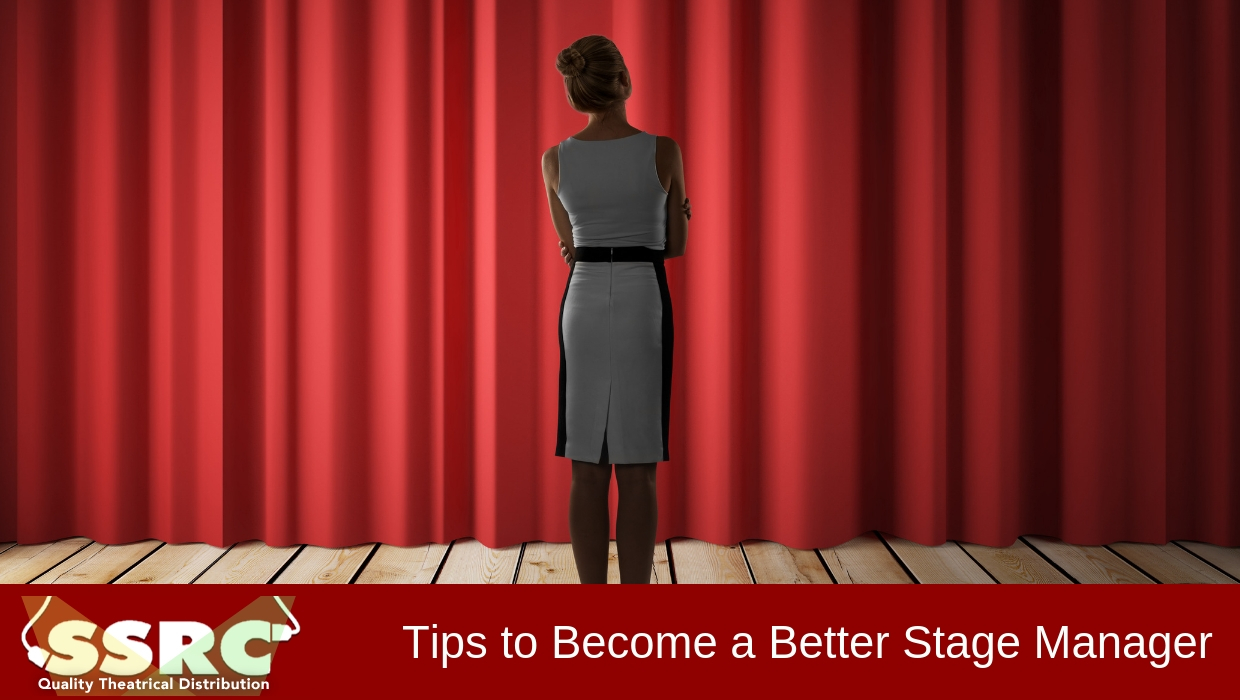 Tips to Become a Better Stage Manager